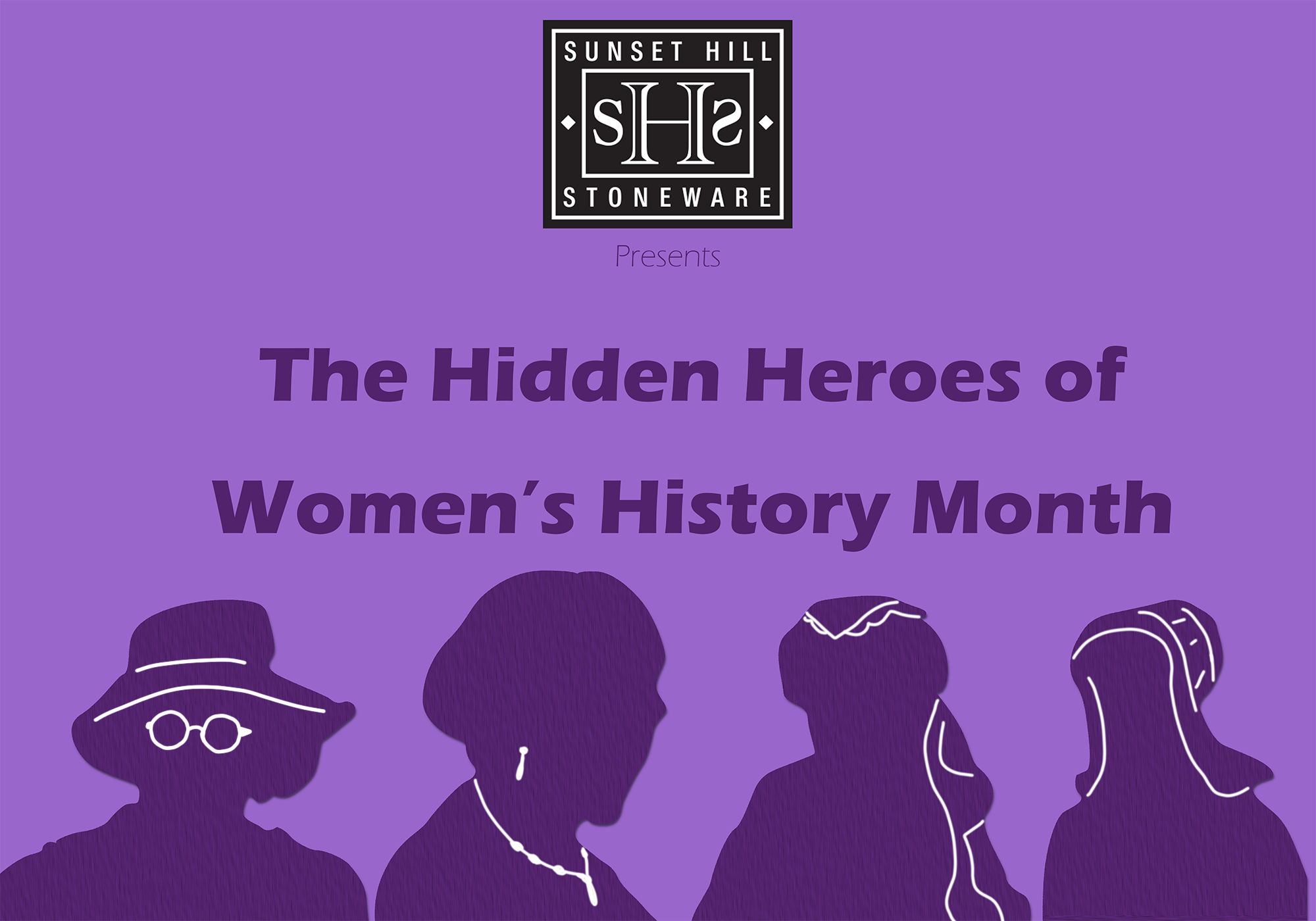 The Hidden Heroes of Women's History Month